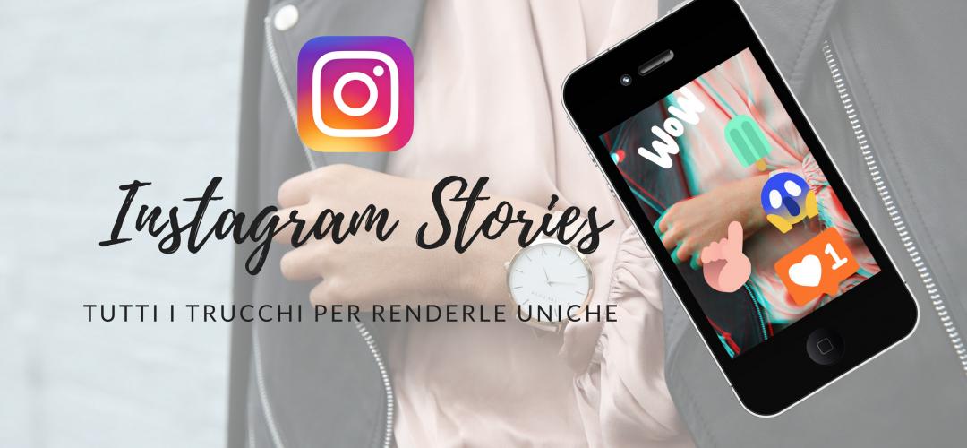 Instagram stories mania: tutti i trucchi