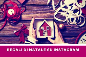 I regali di Natale scrollando Instagram
